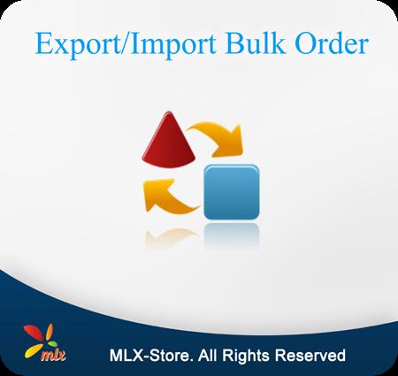 Export/Import Bulk Order